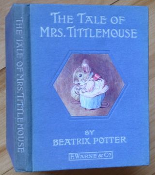 THE TALE OF MRS. TITTLEMOUSE. Beatrix Potter.