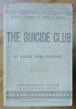 THE SUICIDE CLUB [and THE RAJAH'S DIAMOND]. Robert Louis Stevenson