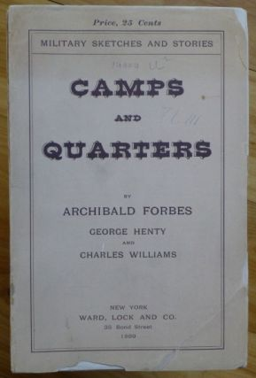 CAMPS AND QUARTERS. Military Sketches and Stories. G. A. Henty.