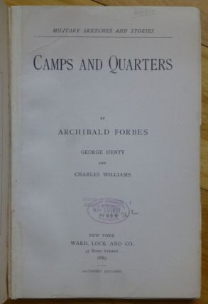 CAMPS AND QUARTERS. Military Sketches and Stories.