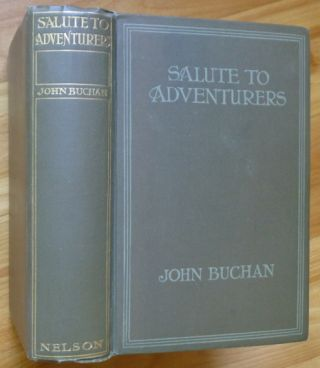 SALUTE TO ADVENTURERS. John Buchan