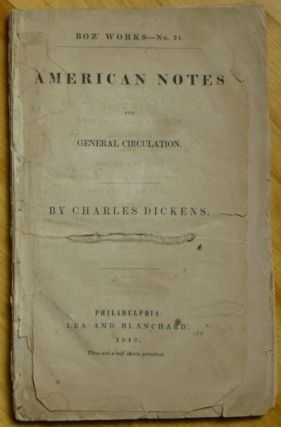 AMERICAN NOTES for General Circulation. Charles Dickens.