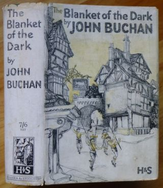 THE BLANKET OF THE DARK. John Buchan