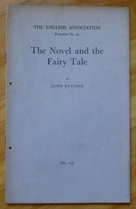 THE NOVEL AND THE FAIRY TALE. John Buchan