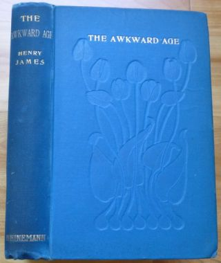 THE AWKWARD AGE. Henry James