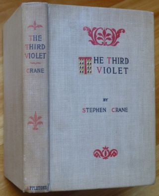 THE THIRD VIOLET. Stephen Crane