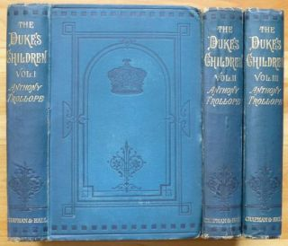THE DUKE'S CHILDREN. A Novel. In Three Volumes. Anthony Trollope