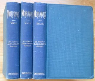 MOHAWKS. A Novel. In Three Volumes. Mary Elizabeth Braddon