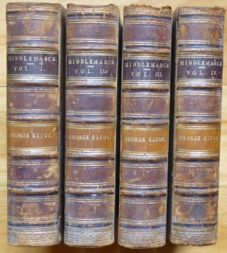 MIDDLEMARCH. A Study of Provincial Life. [In Four Volumes.]. George Eliot