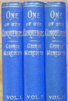 ONE OF OUR CONQUERORS. In Three Volumes.