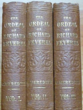 THE ORDEAL OF RICHARD FEVEREL. A History of Father and Son. In Three Volumes.