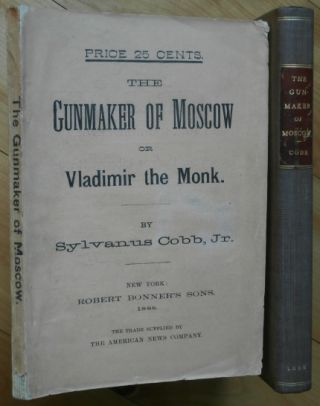 THE GUNMAKER OF MOSCOW;. Sylvanus Cobb Jr.