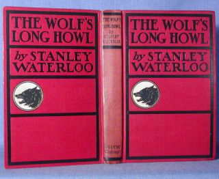 THE WOLF'S LONG HOWL. Stanley Waterloo.