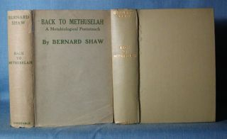 BACK TO METHUSELAH. Bernard Shaw.